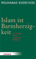 "Cover of the book ""Islam ist Barmherzigkeit"" by Mouhanad Khorchide; © Herder"