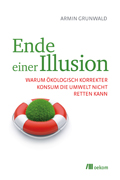 "Cover of the book ""Ende einer Illusion""; © Oekom"