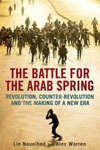 "Buchcover ""The Battle for the Arab Spring: Revolution, Counter-Revolution and the Making of a New Era"", Lin Noueihed und Alex Warren (Yale University Press)"