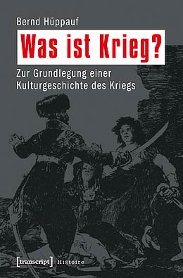 Buchumschlag: Was ist Krieg? © transcript, used with permission