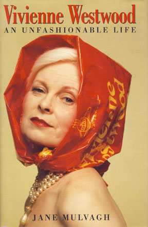 Jane Mulvagh: Vivienne Westwood - An Unfashionable Life, book cover, London 1998, Photo: Inez van Lamsweerde & Vinodh Matadin / A+C, Cop: Staatliche Museen zu Berlin, Kunstbibliothek
