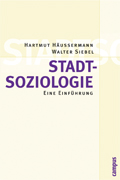 Cover the book Stadtsoziologie (Sociology of the city) by Hartmut Häussermann and Walter Siebel; © Campus