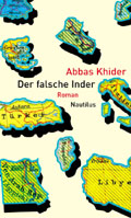 "The cover of ""Der falsche Inder"" (2008); © Edition Nautilus"