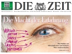 "More successful than ever - the weekly newspaper ""Die Zeit"". Photo: © DIE ZEIT"