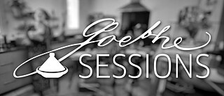 GOETHE-SESSIONS