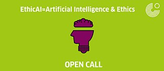 EthicAI=Artificial Intelligence & Ethics: open call