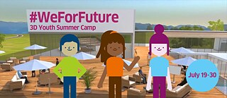 #WeForFuture 3D Youth Summer Camp