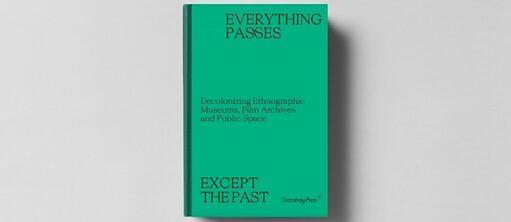 Bookcover: Everything passes except the past