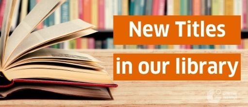 New Titles in our Library