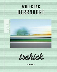 "Through ""Tschick"" Herrndorf wrote his way back to his youth."