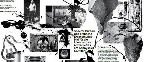 "Leaflet: ""Das grafische Erscheinungsbild für die Intendanz von Armin Petras am Schauspiel Stuttgart"" (ie, Graphic Presentation during Armin Petra's Tenure as Intendant at the Stuttgart Schauspiel);"