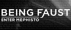 Being Faust - Enter Mephisto