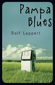 Buchcover: Rolf Lappert - Pampa Blues