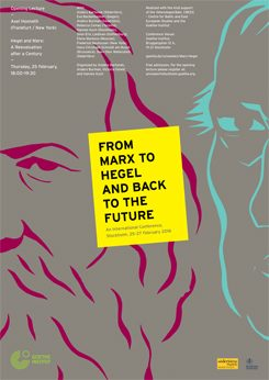 From Marx to Hegel and Back to the Future