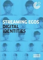 Streaming Egos - digital identities