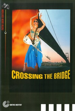 """Crossing the Bridge"" Goethe-Institut DVD Cover"