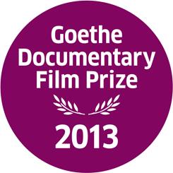 Goethe Documentary Film Prize 2013