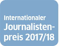 Internationaler Journalistenpreis 2017/18