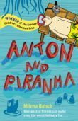 Anton and Piranha Cover