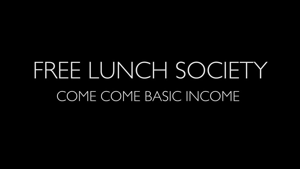 Free Lunch Society Trailer