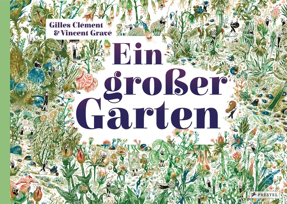 "Landscape architect Gilles Clément wrote ""A Big Garden"" with an eye towards interacting reading. The illustrations buzz with activity and life.