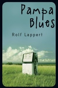 Lappert, Rolf: Pampa Blues