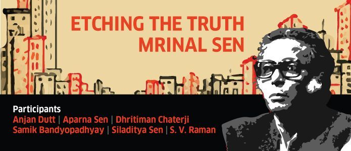 Etching the Truth - Mrinal Sen