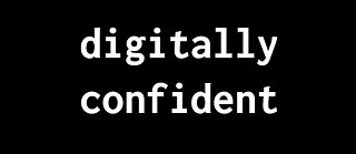 Digitally Confident