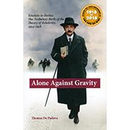 Alone Against Gravity: Einstein in Berlin