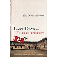 Last Days of Theresienstadt