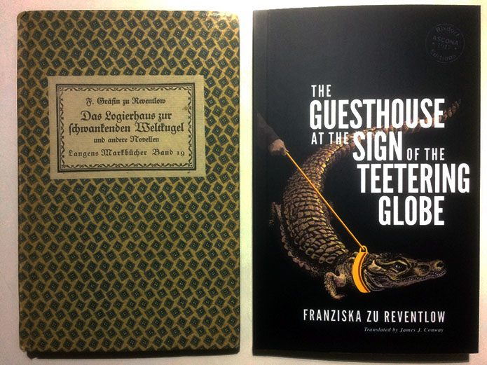 Short stories by Franziska zu Reventlow; German and English first editions, 100 years apart.