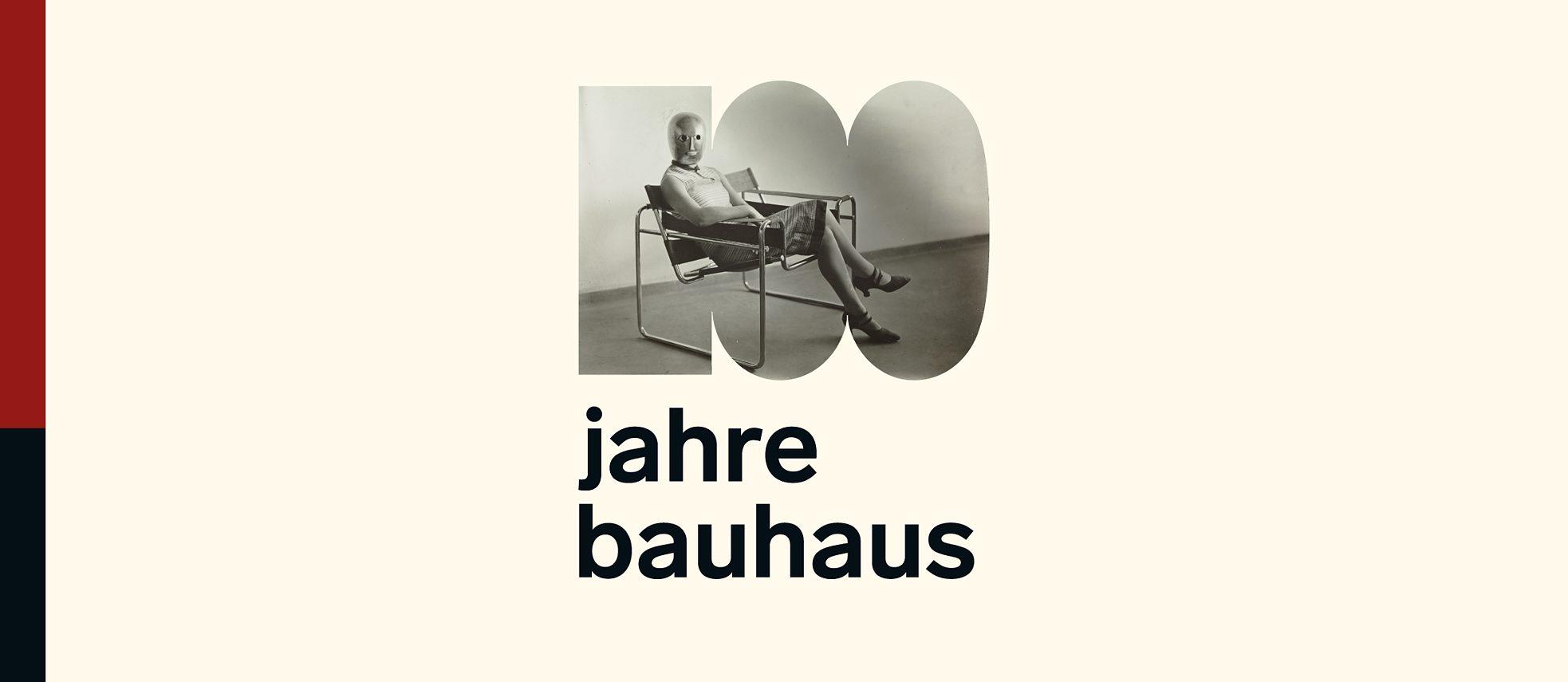 100 Years of Bauhaus - Rethinking the World