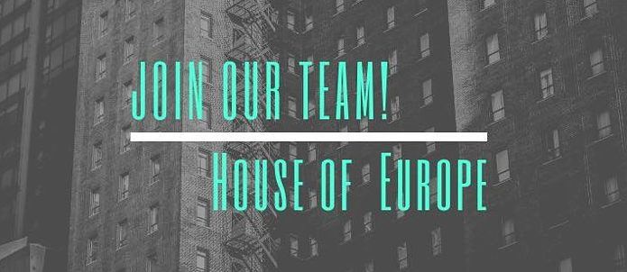 Join our Team. House of Europe
