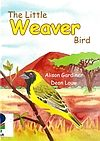 The Little Weaver Bird