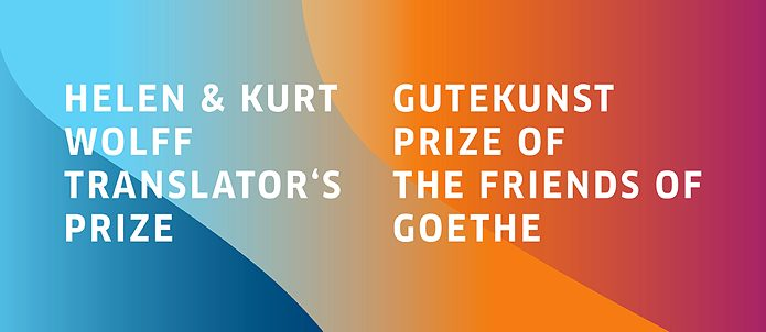 Helen & Kurt Wolff and Gutekunst Translation Prizes 2019