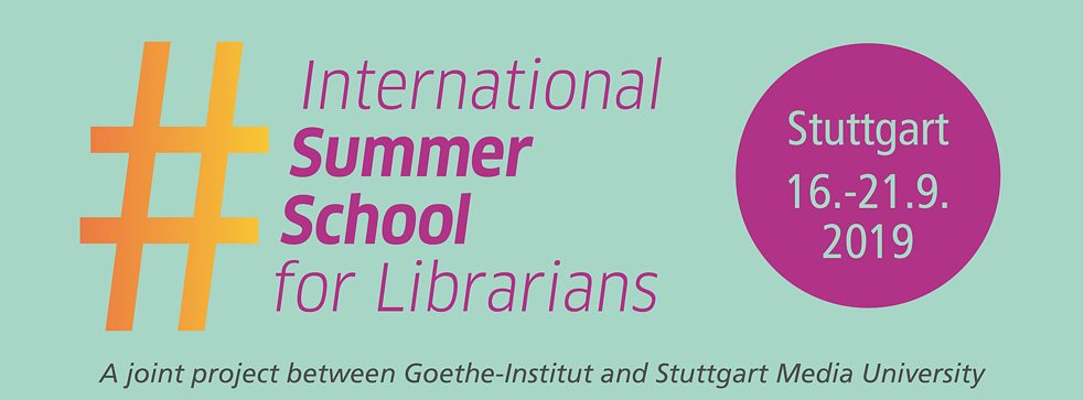 International Summer School 2019: 16-21 September 2019, Stuttgart Media University
