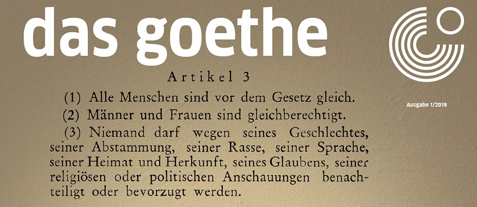 "The latest issue of das goethe is devoted to the theme of ""Cultures of Equality"""