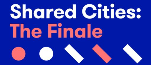 Shared Cities: The Finale Visual