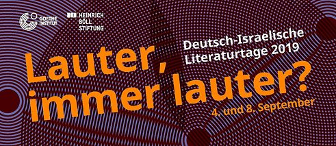 Louder, ever louder? German-Israeli Literature Festival