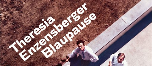 Theresia Enzensberger: Blaupause