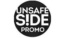 Unsafe Side PromoUnsafe Side Promo