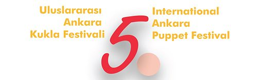 5. Internationales Ankara Puppenfestival