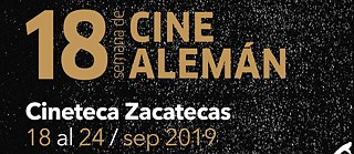 18 Deutsche Filmwoche in Zacatecas