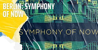 Berlin: Symphony of Now