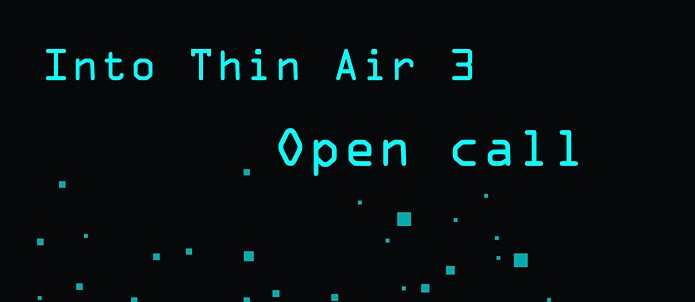 Into the thin air 3 open call
