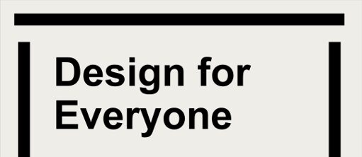 Design for Everyone