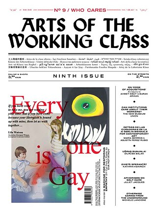 Alina Kolar, Maria Ines Plaza Lazo, Paul Sochacki Arts of the Working Class #9 - Who Cares