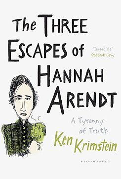 """The Three Escapes of Hannah Arendt"" của Ken Krimstein"