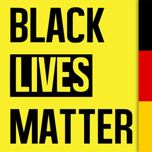 Black Lives Matter: The Movement in the German Context