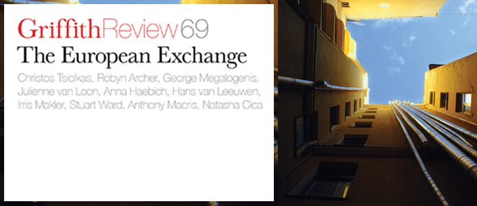Griffith Review 69: The European Exchange